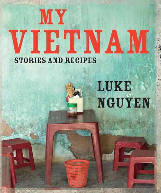 My Vietnam By Nguyen, Luke
