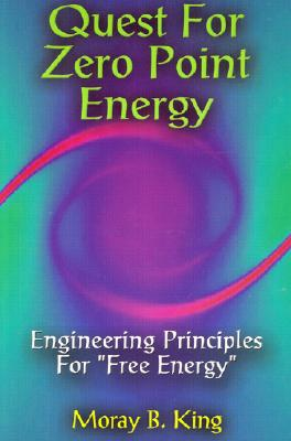 Quest for Zero-Point Energy By King, Moray B.